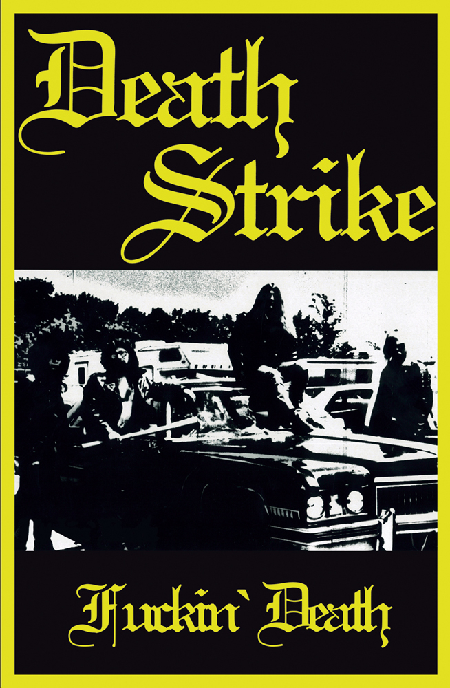 Death Strike - Fuckin' Death (Tape)