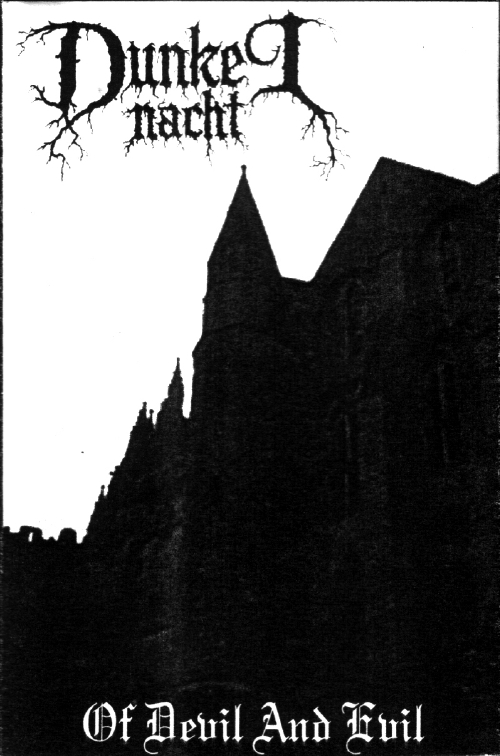 Dunkel Nacht - Of Devil And Evil (Tape)