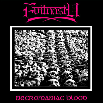 Evilnasty - Necromaniac Blood (CD)