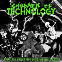 Children Of Technology - Give Me Gasoline Or Give Me Death (MLP)