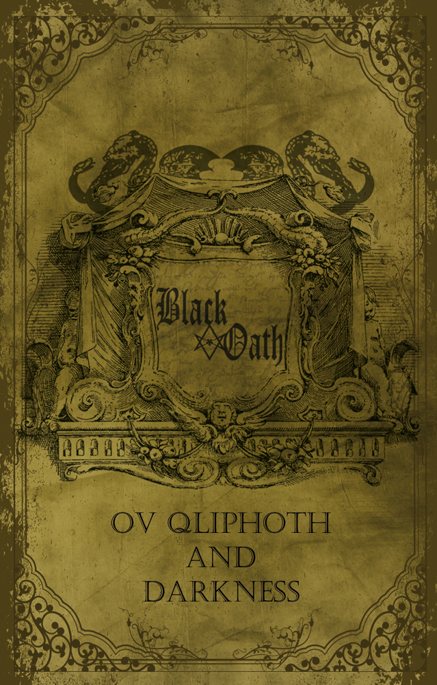 BlackOath - Ov Qliphot And Darkness (Tape)
