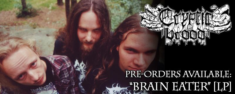 "CRYPTIC BROOD ""Brain Eater"" LP – Pre orders available"