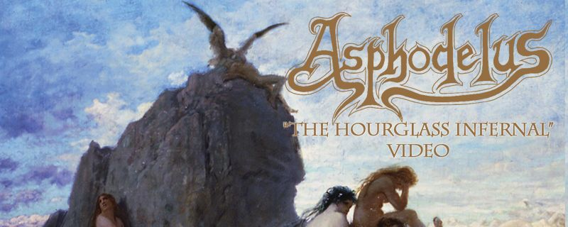 ASPHODELUS 'The Hourglass Infernal' Video online