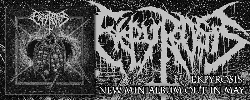 """EKPYROSIS """"Primordial Chaos Restored"""" – NEW MINI ALBUM"""