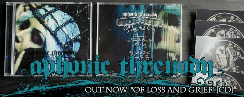 "APHONIC THRENODY ""Of Loss And Grief"" CD – OUT NOW!!"
