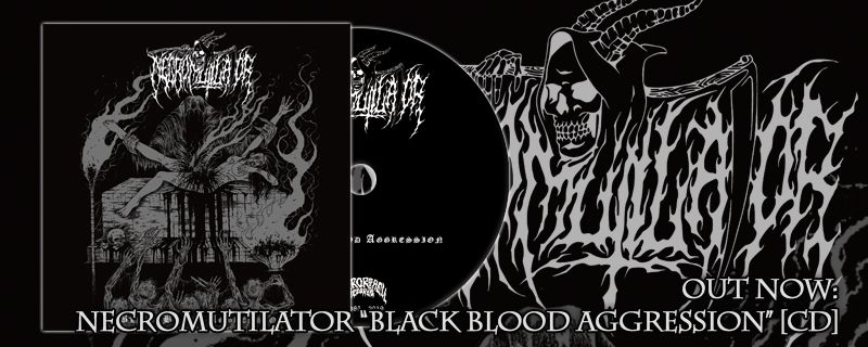 NECROMUTILATOR 'Black Blood Aggression' CD – OUT NOW