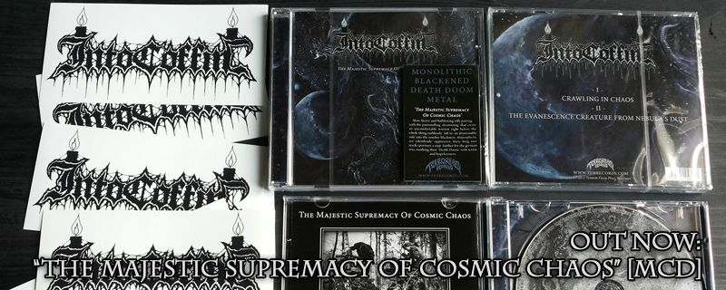 "INTO COFFIN ""The Masjestic Supremacy Of Cosmic Chaos"" MCD – OUT NOW!!"
