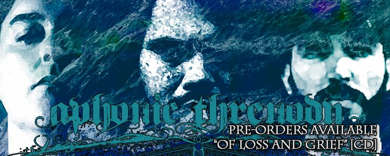 "APHONIC THRENODY ""Of Loss And Grief"" CD – PRE-ORDERS AVAILABLE"