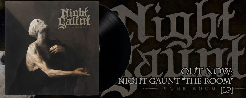 "NIGHT GAUNT ""The Room"" LP – OUT NOW!"